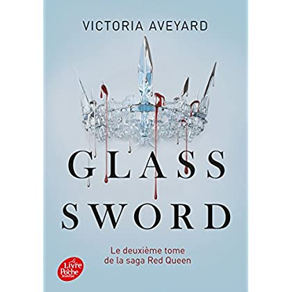 Red Queen - Tome 2: Glass sword