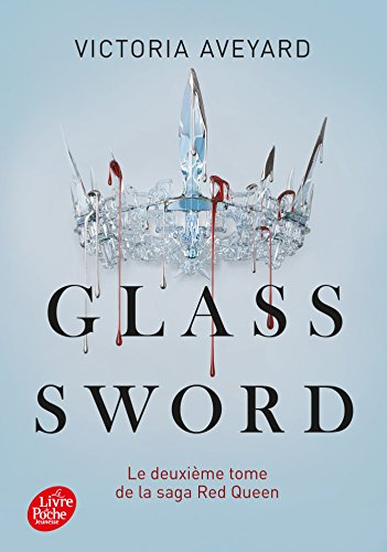 Red Queen - Tome 2: Glass sword par Victoria Aveyard