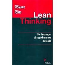 Lean thinking. Per i manager che cambieranno il mondo