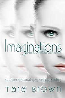 Imaginations: Imaginations Trilogy by [Brown, Tara]