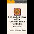 Introduzione alla conoscenza vedica, primo volume