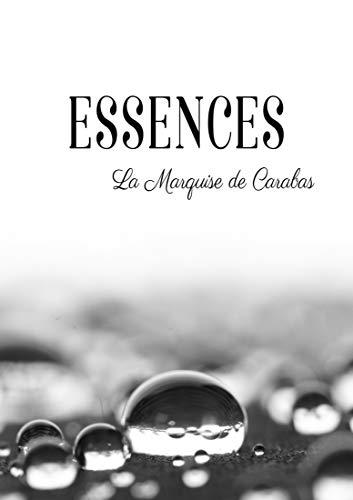 Essences par La Marquise De Carabas