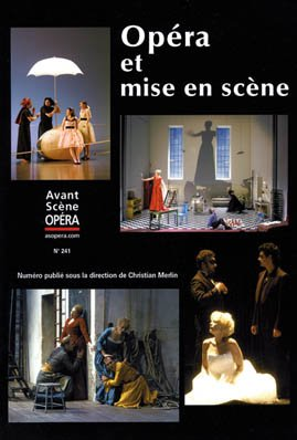 Avant Scne opra n 241. Opra et Mise en Scene.