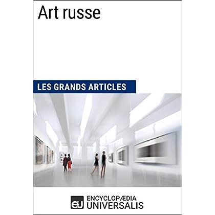 Art russe: Les Grands Articles d'Universalis