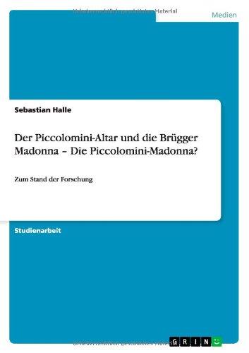 Halle Stand (Der Piccolomini-Altar und die Brügger Madonna - Die Piccolomini-Madonna?: Zum Stand der Forschung)