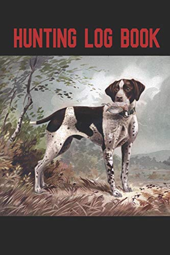 Hunting Log Book: A handy pocket sized book that allows you to track your hunting. 105 pages with room to record the date, location,terrain, weather species, set up and more. Fox Poacher