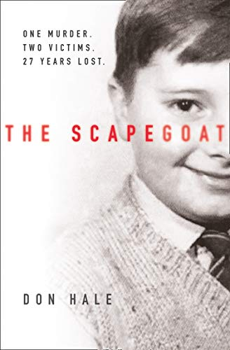 The Scapegoat: One Murder. Two Victims. 27 Years Lost. (English Edition)