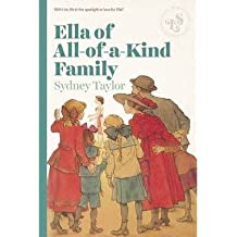 [( Ella of All-Of-A-Kind Family By Taylor, Sydney ( Author ) Paperback Nov - 2014)] Paperback