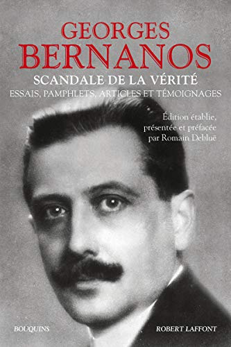 Scandale de la vérité par Georges BERNANOS