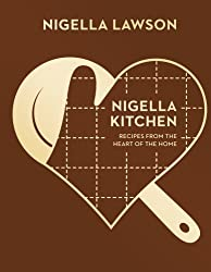 Nigella Kitchen: Recipes from the Heart of the Home (Nigella Collection) by Nigella Lawson (2015-03-05)