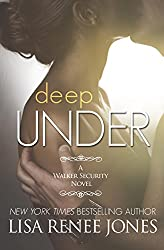Deep Under (Tall, Dark and Deadly)