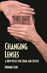 Changing Lenses: New Focus for Crime and Justice (Christian Peace Shelf)