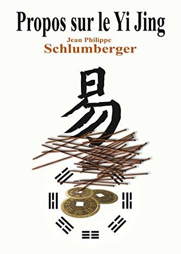 Propos sur le Yi Jing par Jean-Philippe Schlumberger