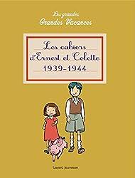 Cahiers d'ernest et colette (les) 1939 - 1944