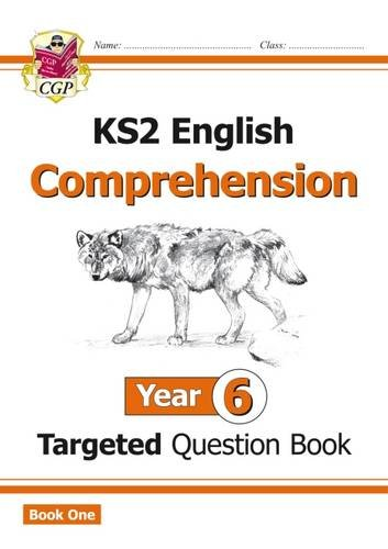 New KS2 English Targeted Question Book: Year 6 Comprehension - Book 1 (CGP KS2 English)