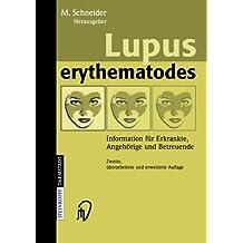 Lupus erythematodes: Information Für Erkrankte, Angehörige Und Betreuende (German Edition)