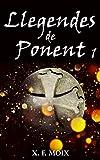 LLEGENDES DE PONENT (Part 1): (Segona edició) (Catalan Edition)