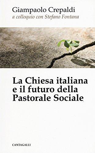 La Chiesa italiana e il futuro della pastorale sociale