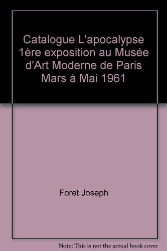 Catalogue L'apocalypse Première exposition au Musée d'Art Moderne de Paris Mars à Mai 1961
