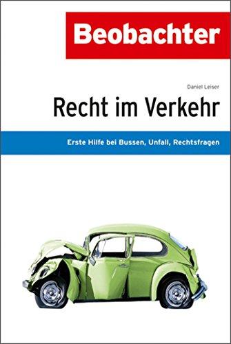 Download e-book for kindle: Recht im Verkehr: Erste Hilfe bei Bussen ...