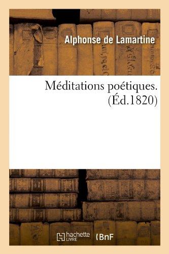 Méditations poétiques . (Éd.1820)