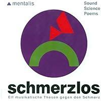 Schmerzlos - Elf musikalische Thesen ...- Entspannungsmusik preisvergleich bei billige-tabletten.eu