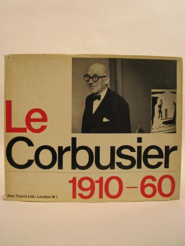 Le Corbusier 1910-60