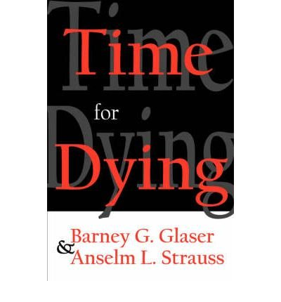(TIME FOR DYING) BY Glaser, Barney G.(Author)Paperback on (01 , 2007)