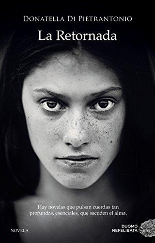 La Retornada por Donatella Di Pietrantonio