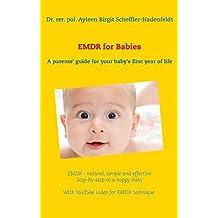 EMDR for Babies by Ayleen Birgit Scheffler-Hadenfeldt (2015-03-09)