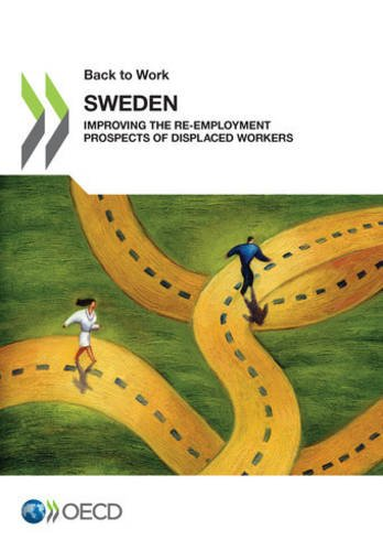 Back to Work: Sweden: Improving the Re-employment Prospects of Displaced Workers: Edition 2015