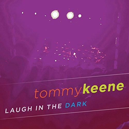 Laugh In The Dark