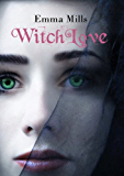 WitchLove (WitchBlood Series Book 3)