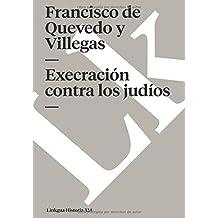 Execración contra los judíos (Memoria) (Spanish Edition)