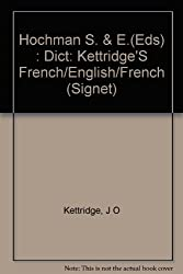 Hochman S. & E.(Eds) : Dict: Kettridge'S French/English/French