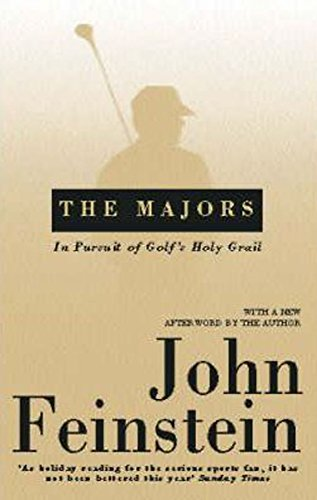 The Majors: In Pursuit of Golf's Holy Grail por John Feinstein