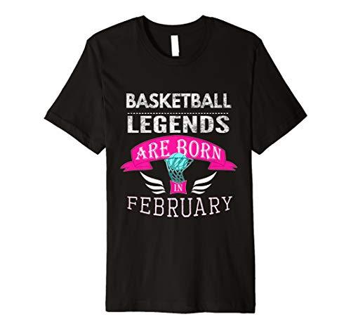 Mädchen Basketball Legends are Born im Februar T-Shirt