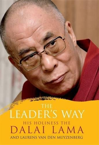 The Leader's Way: Business, Buddhism and Happiness in and Interconnected World: Business, Buddhism and Happiness in an Interconnected World
