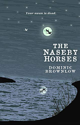 The Naseby Horses by [Brownlow, Dominic]