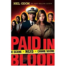 (PAID IN BLOOD) BY Odom, Mel(Author)Paperback Apr-2006