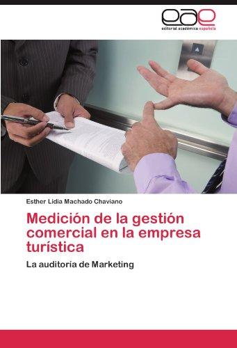 Medicion de La Gestion Comercial En La Empresa Turistica por Esther Lidia Machado Chaviano