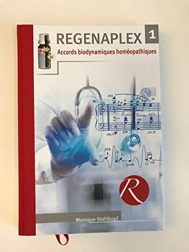 Regenaplex: Accords blody namiques homéopathiques - Band 1