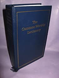 The Common Worship Lectionary: New Revised Standard Version Anglicized Edition