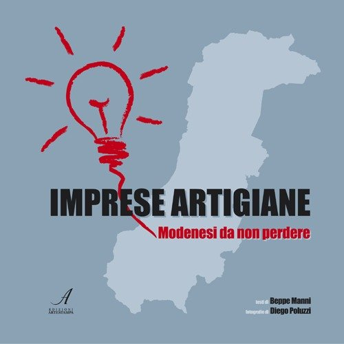 Imprese Artigiane. Modenesi Da Non Perdere