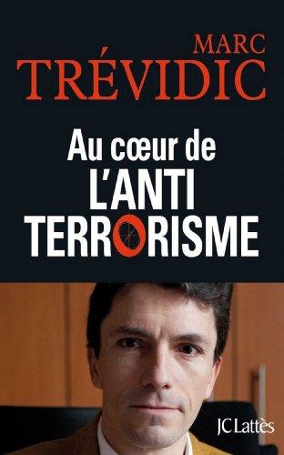 Au coeur de l'antiterrorisme (Essais et documents) par Marc Trévidic