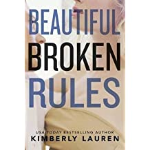 [(Beautiful Broken Rules)] [By (author) Kimberly Lauren] published on (April, 2015)