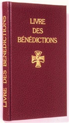 Livre des bénédictions : Rituel romain par Collectif