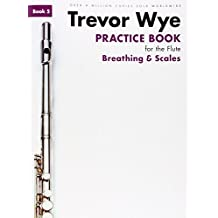 Trevor Wye Practice Book For The Flute: Book 5 - Breathing & Scales (Revised Edition)