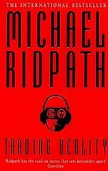Trading Reality by Michael Ridpath (1997-09-18)