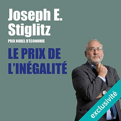 Le prix de l'inégalité par Joseph Stiglitz